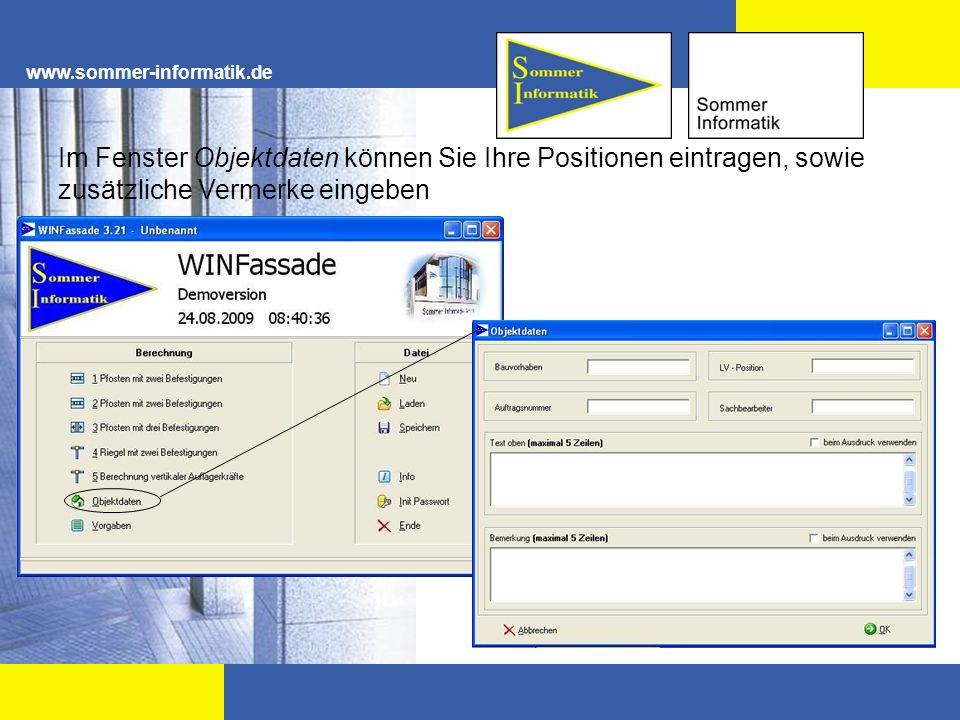 www.sommer-informatik.de Im Fenster Objektdaten können Sie Ihre Positionen eintragen, sowie zusätzliche Vermerke eingeben.