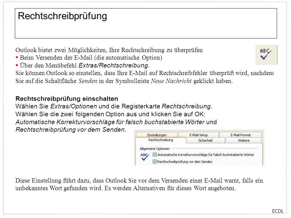 Rechtschreibprüfung Outlook bietet zwei Möglichkeiten, Ihre Rechtschreibung zu überprüfen. Beim Versenden der E-Mail (die automatische Option)
