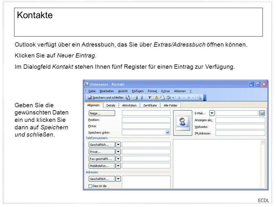 Kontakte Outlook verfügt über ein Adressbuch, das Sie über Extras/Adressbuch öffnen können. Klicken Sie auf Neuer Eintrag.