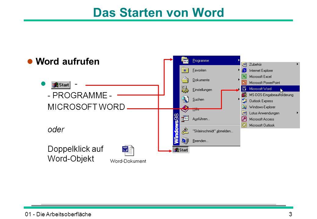 Das Starten von Word Word aufrufen - - PROGRAMME - MICROSOFT WORD oder