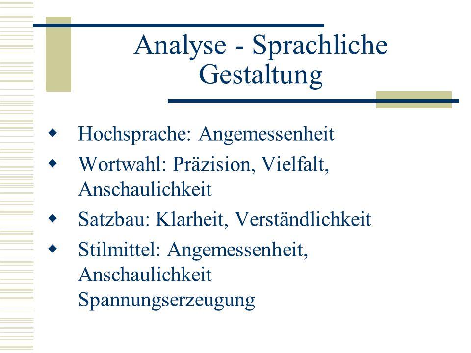 Analyse - Sprachliche Gestaltung