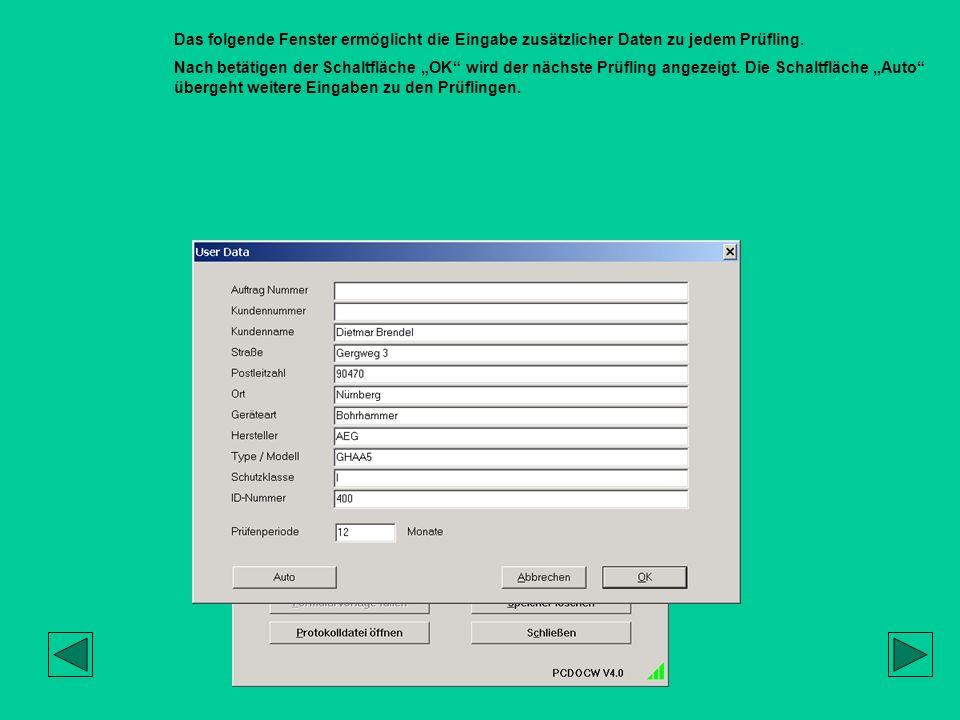 Das folgende Fenster ermöglicht die Eingabe zusätzlicher Daten zu jedem Prüfling.