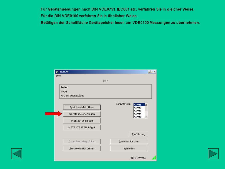 Für Gerätemessungen nach DIN VDE0751, IEC601 etc
