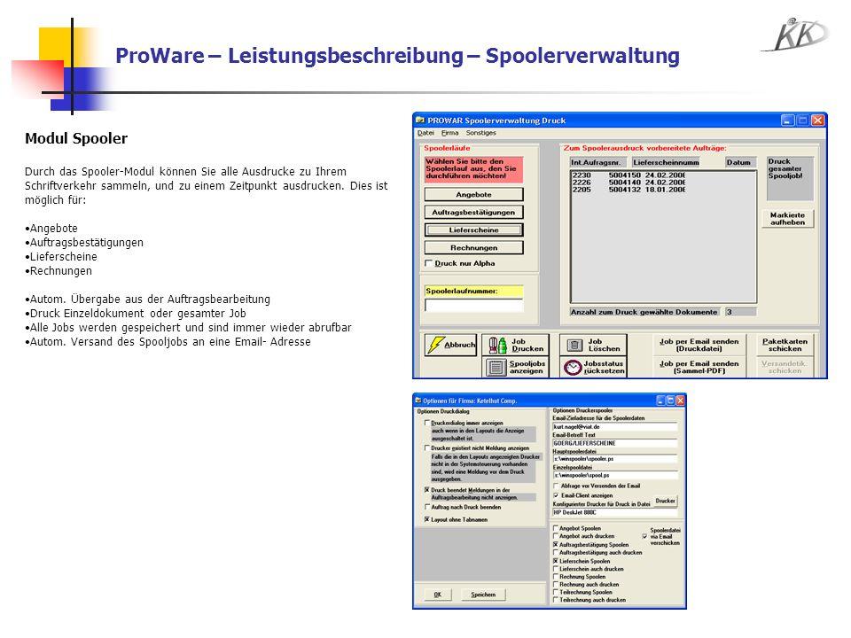 ProWare – Leistungsbeschreibung – Spoolerverwaltung