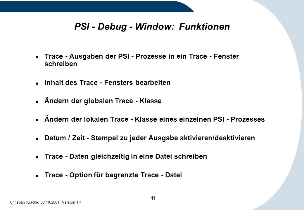 PSI - Debug - Window: Funktionen