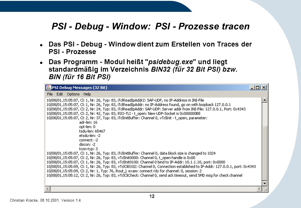 PSI - Debug - Window: PSI - Prozesse tracen