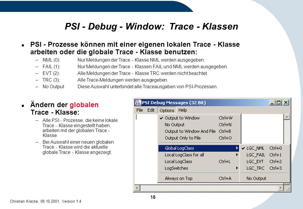 PSI - Debug - Window: Trace - Klassen