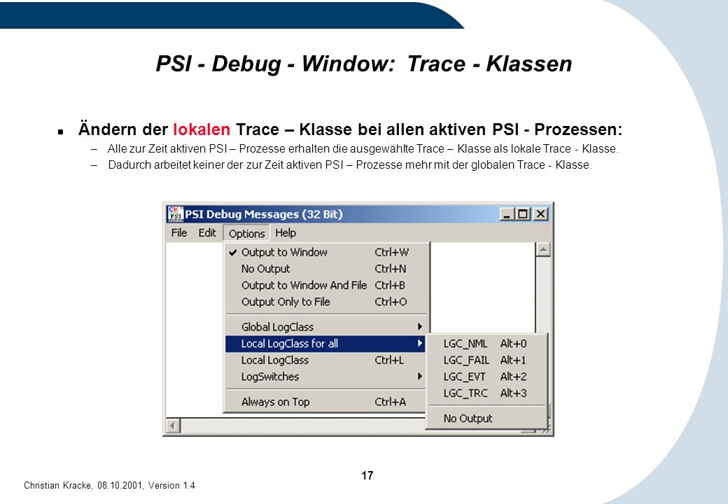 PSI - Debug - Window: Trace - Klassen