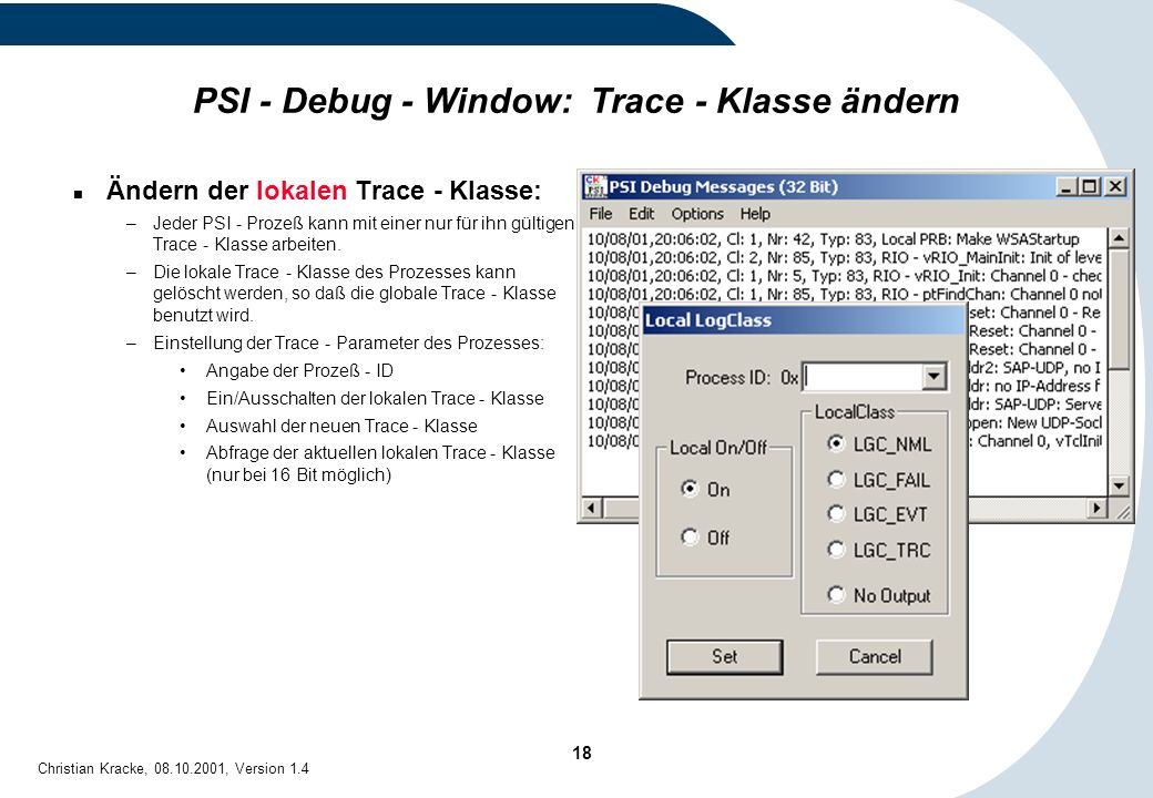 PSI - Debug - Window: Trace - Klasse ändern