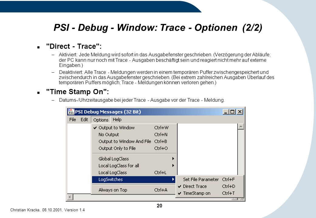 PSI - Debug - Window: Trace - Optionen (2/2)