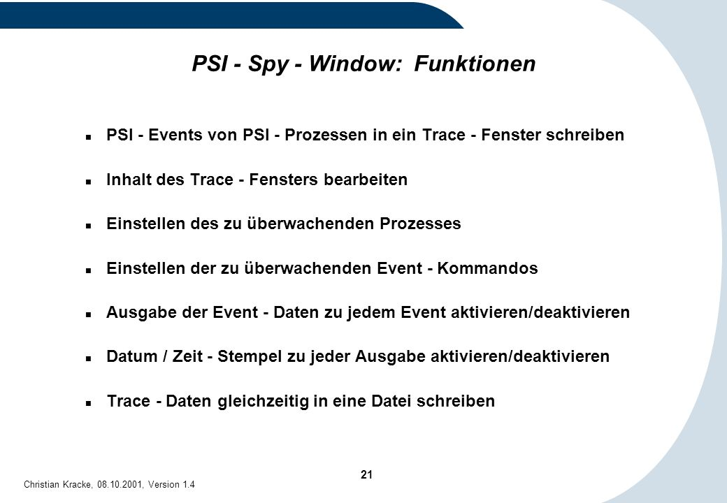 PSI - Spy - Window: Funktionen