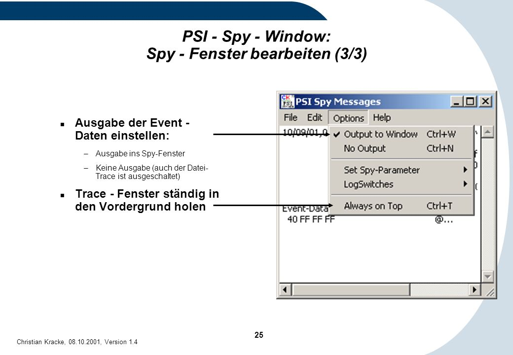 PSI - Spy - Window: Spy - Fenster bearbeiten (3/3)