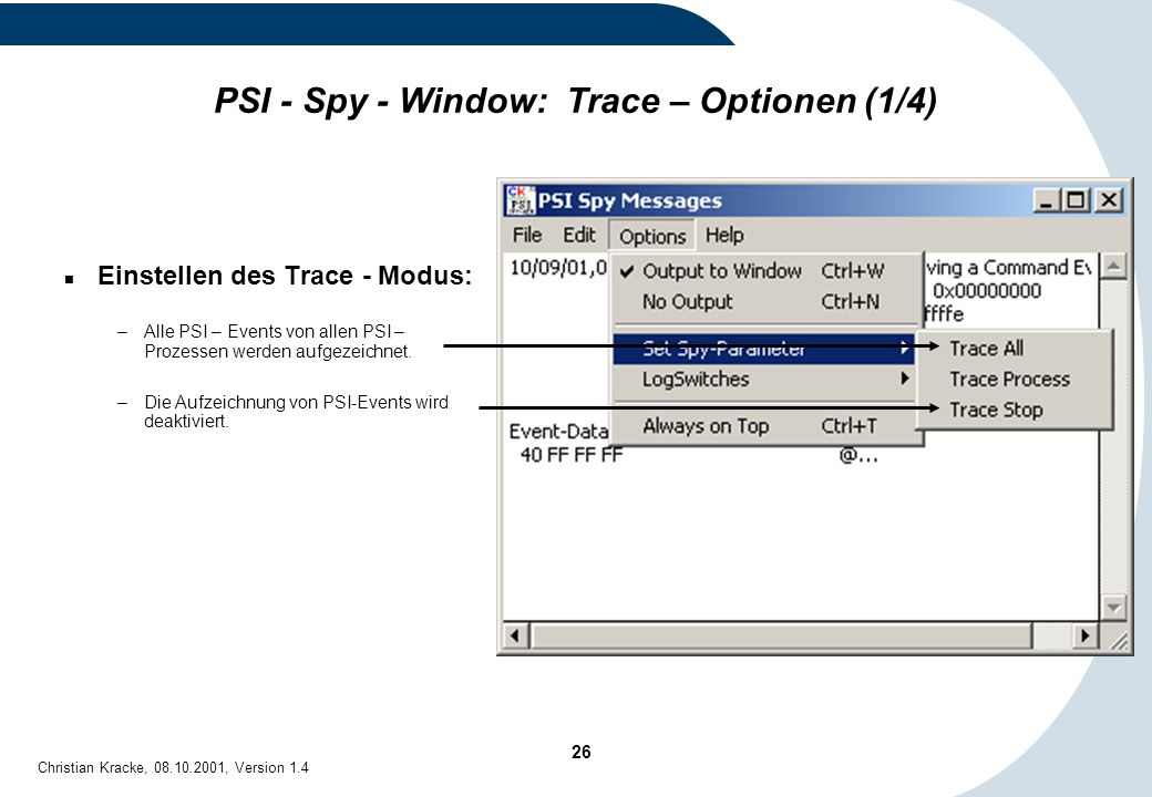 PSI - Spy - Window: Trace – Optionen (1/4)