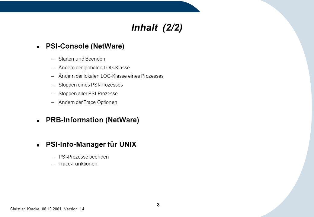 Inhalt (2/2) PSI-Console (NetWare) PRB-Information (NetWare)