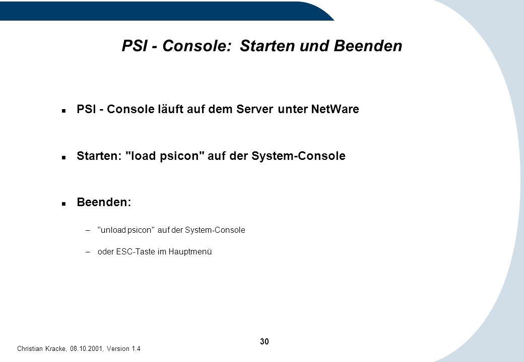 PSI - Console: Starten und Beenden