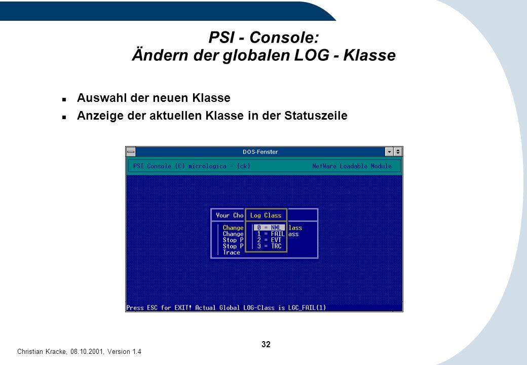 PSI - Console: Ändern der globalen LOG - Klasse