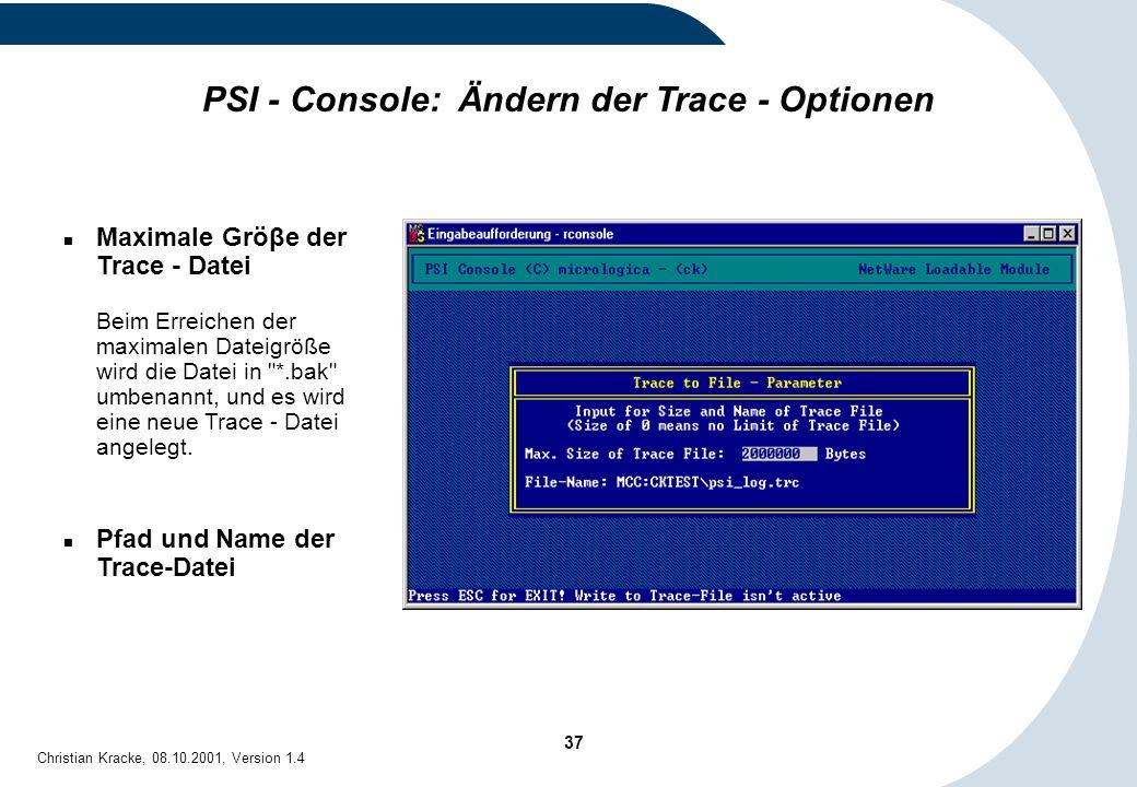PSI - Console: Ändern der Trace - Optionen