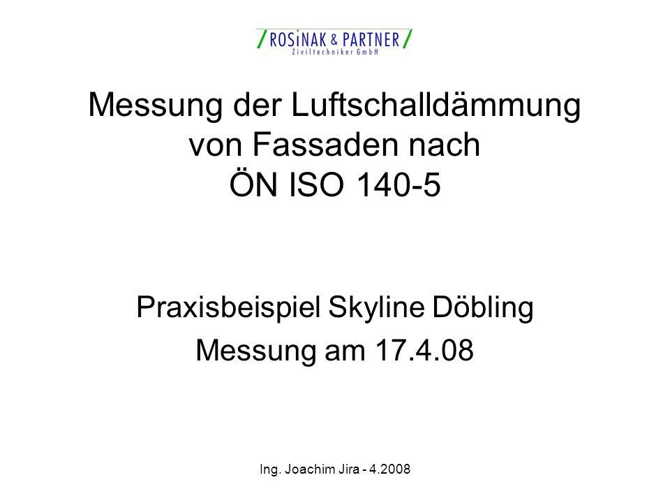 Messung der Luftschalldämmung von Fassaden nach ÖN ISO 140-5