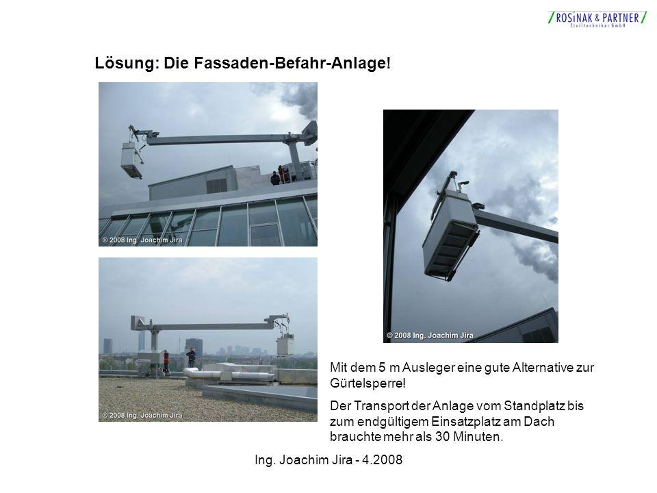 Lösung: Die Fassaden-Befahr-Anlage!