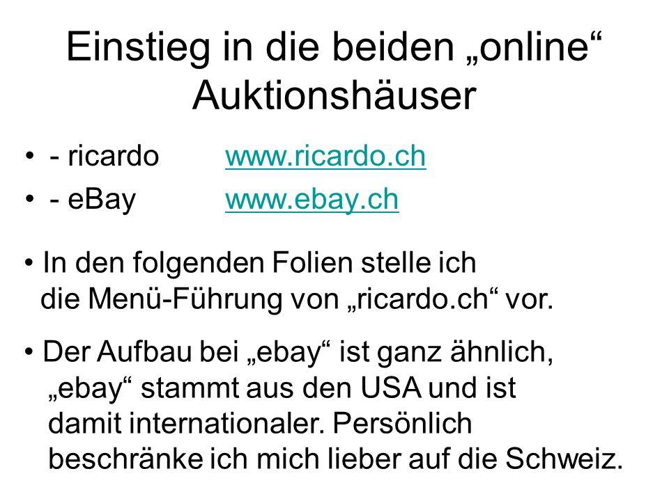 """Einstieg in die beiden """"online Auktionshäuser"""