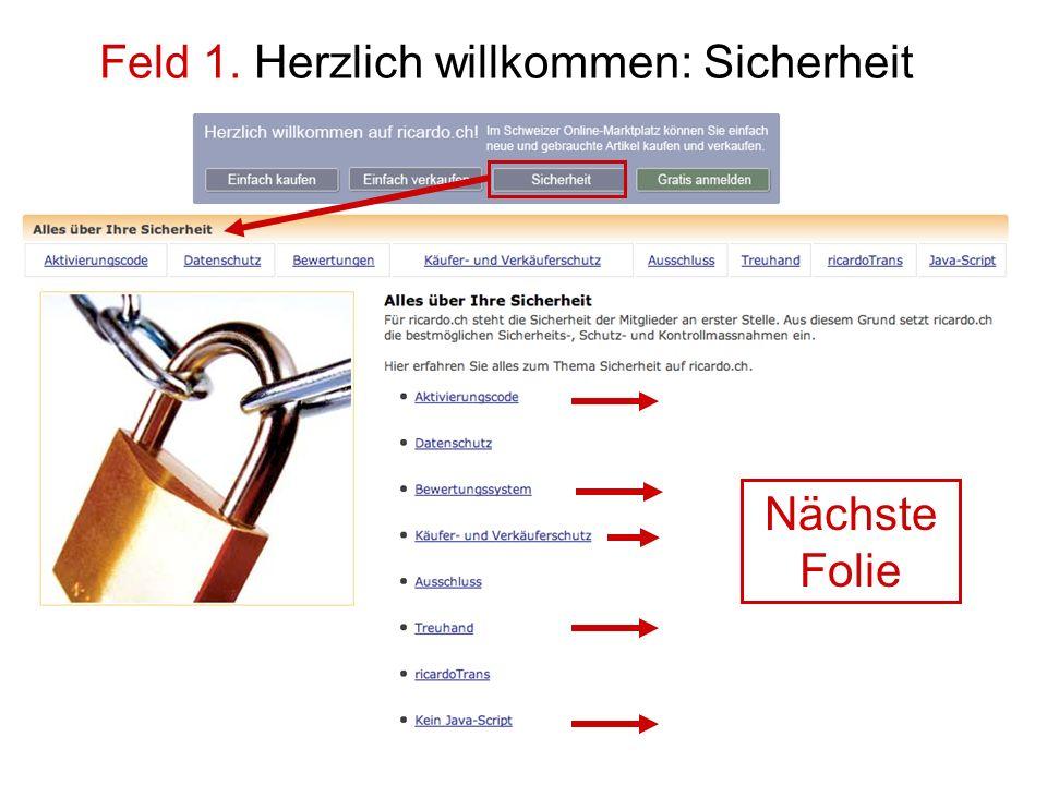 Feld 1. Herzlich willkommen: Sicherheit