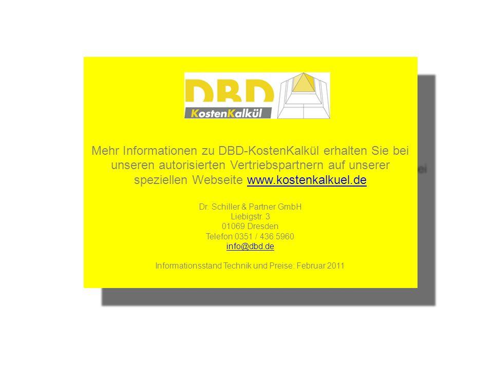 Mehr Informationen zu DBD-KostenKalkül erhalten Sie bei unseren autorisierten Vertriebspartnern auf unserer speziellen Webseite www.kostenkalkuel.de