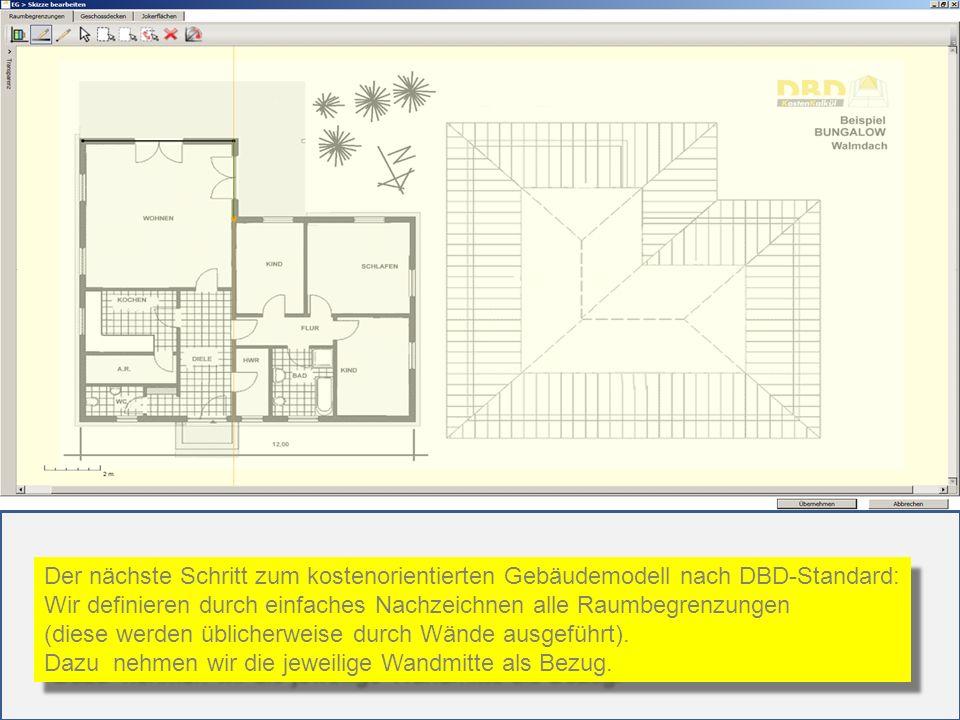 Der nächste Schritt zum kostenorientierten Gebäudemodell nach DBD-Standard: