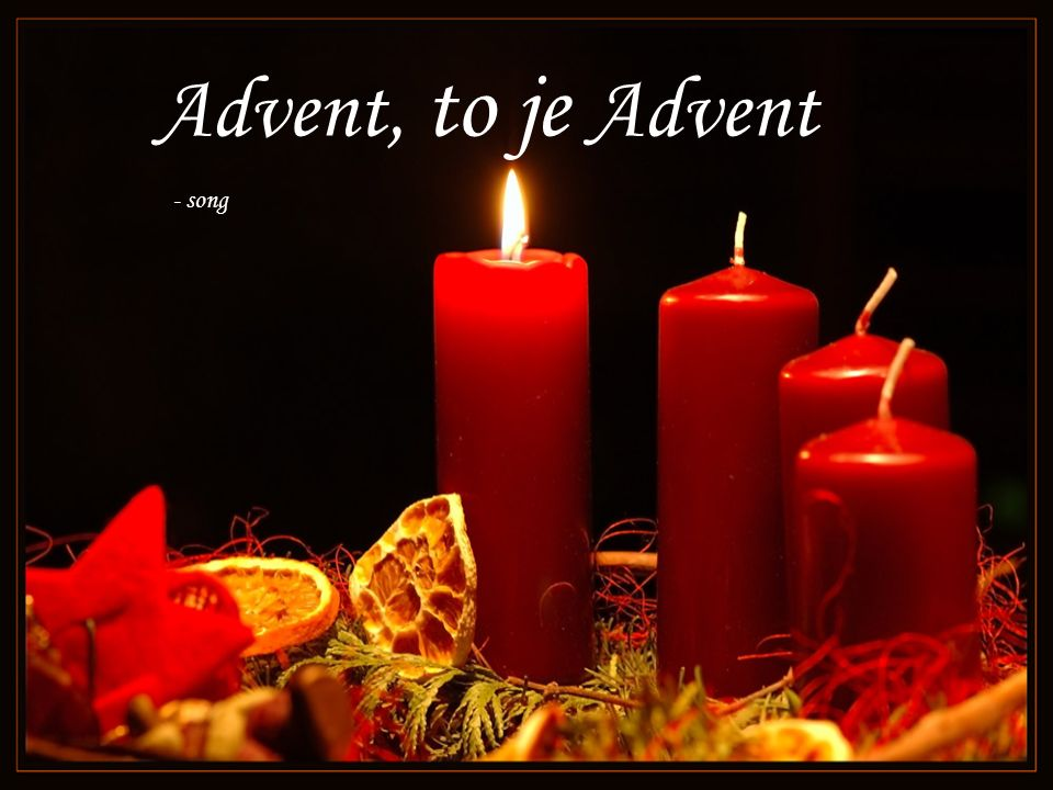 Advent, to je Advent - song