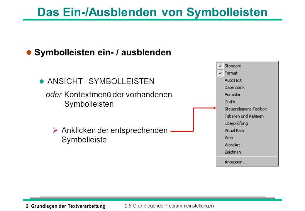 Das Ein-/Ausblenden von Symbolleisten
