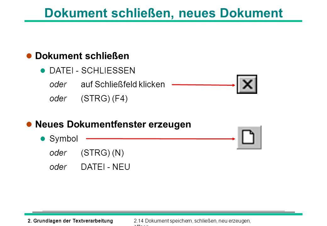 Dokument schließen, neues Dokument