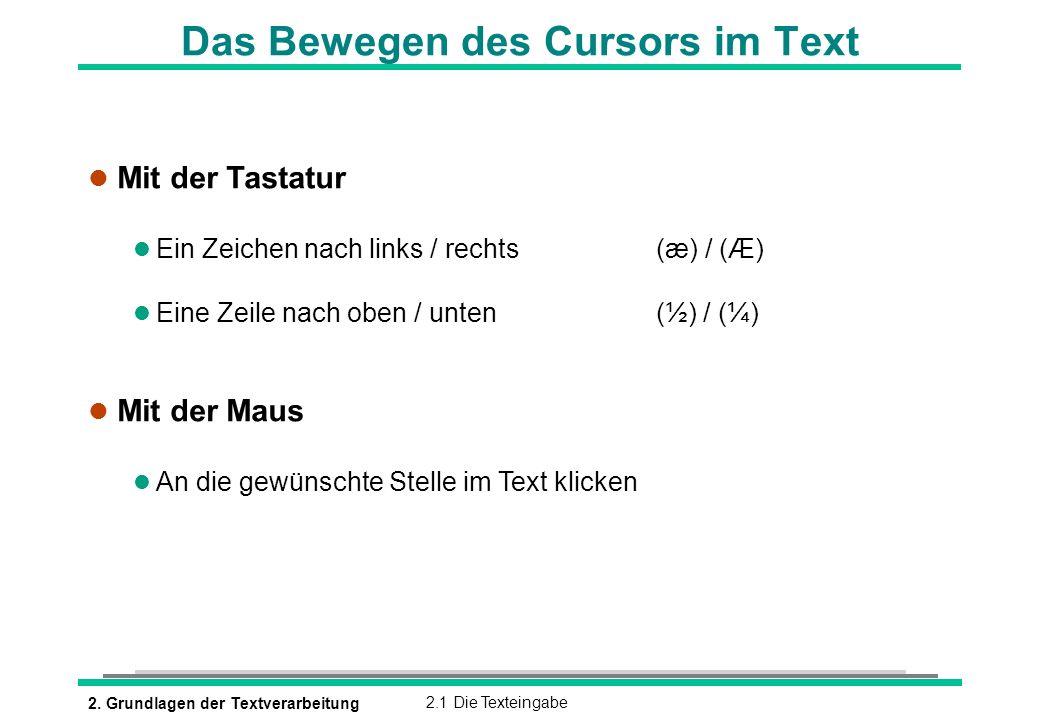 Das Bewegen des Cursors im Text