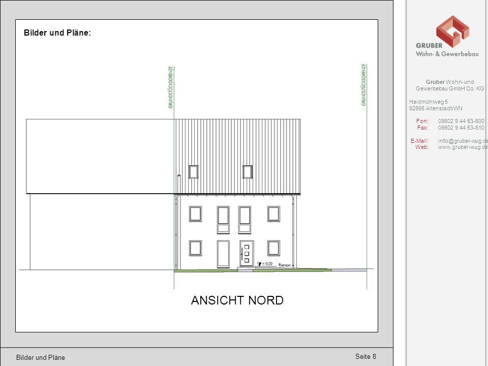 ANSICHT NORD Bilder und Pläne: Bilder und Pläne Gruber Wohn- und