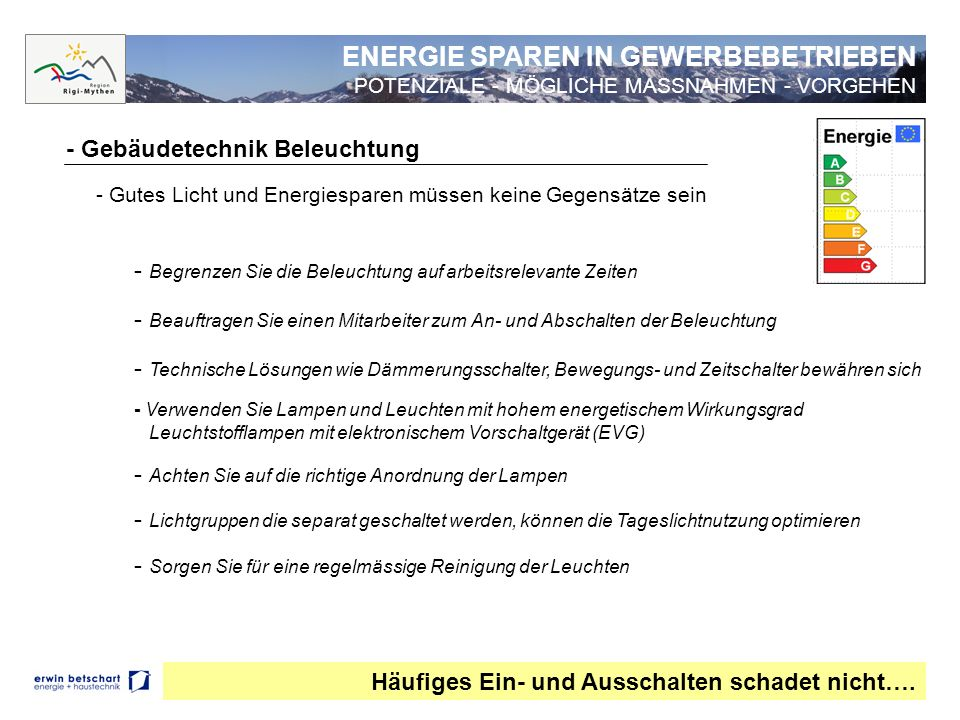 ENERGIE SPAREN IN GEWERBEBETRIEBEN POTENZIALE - MÖGLICHE MASSNAHMEN - VORGEHEN