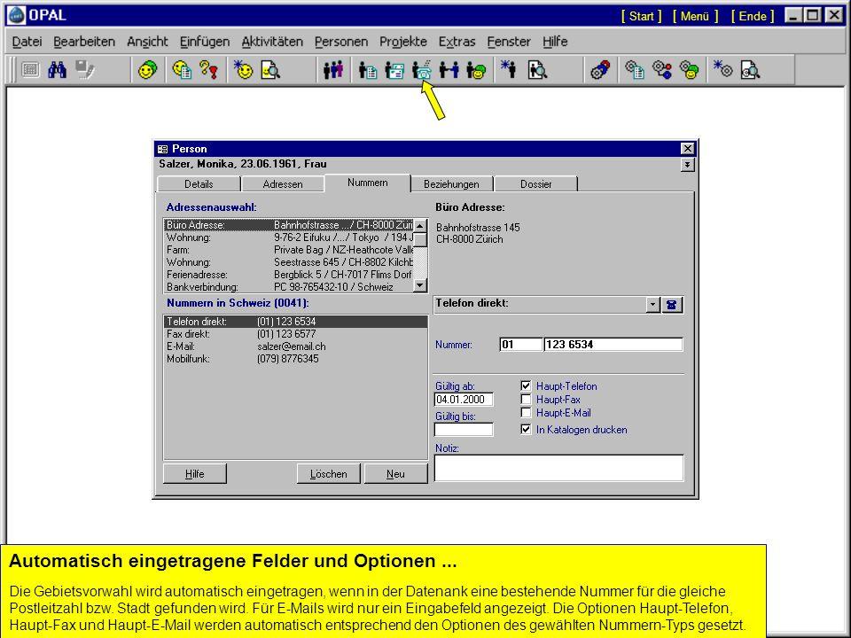 Automatisch eingetragene Felder und Optionen ...