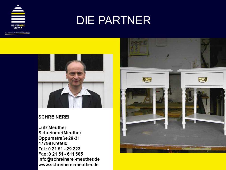 DIE PARTNER SCHREINEREI Lutz Meuther Schreinerei Meuther