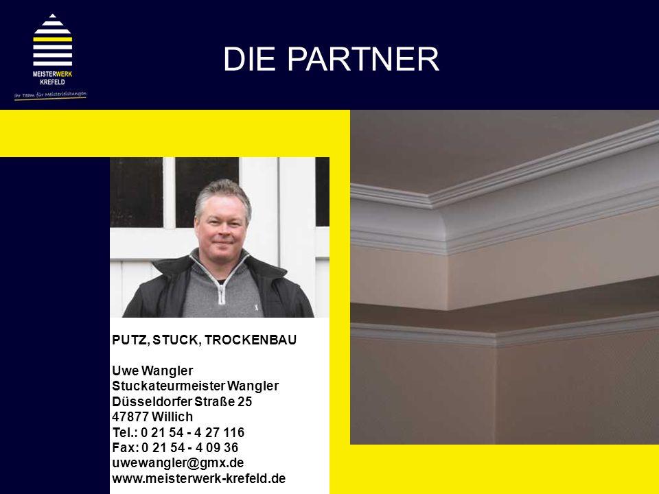 DIE PARTNER PUTZ, STUCK, TROCKENBAU Uwe Wangler