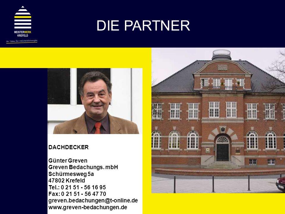 DIE PARTNER DACHDECKER Günter Greven Greven Bedachungs. mbH