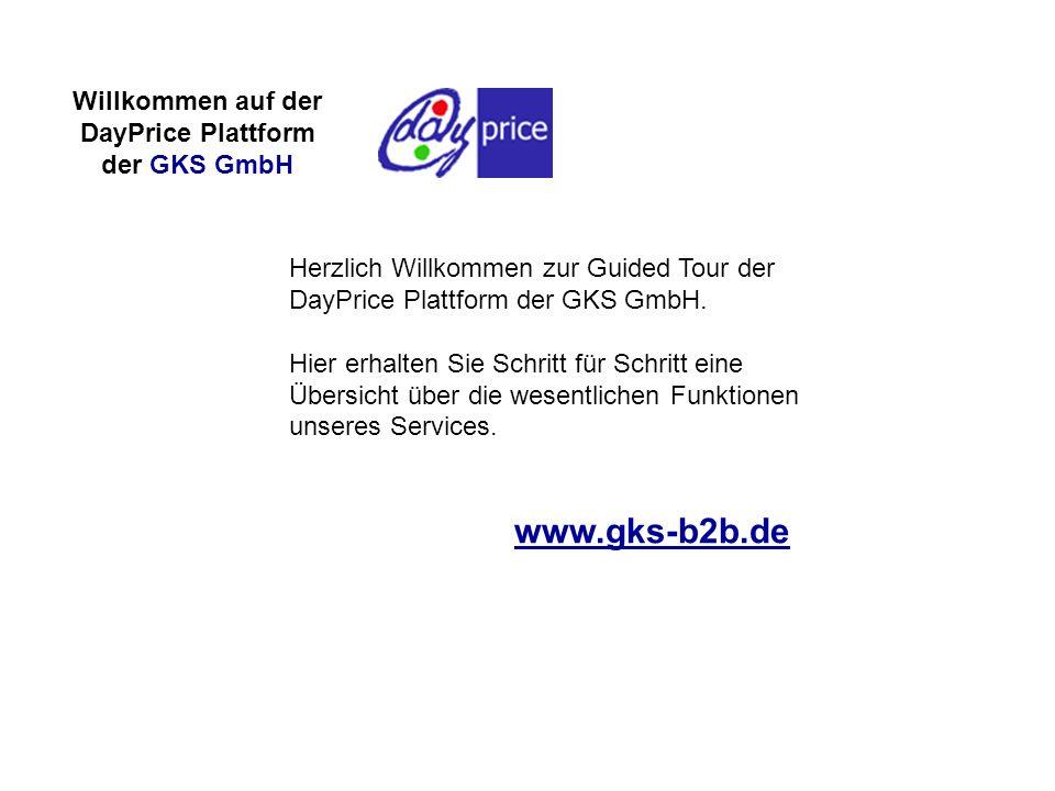 www.gks-b2b.de Willkommen auf der DayPrice Plattform der GKS GmbH
