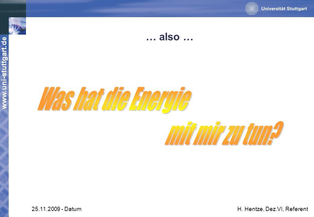 Was hat die Energie mit mir zu tun … also … 25.11.2009 - Datum