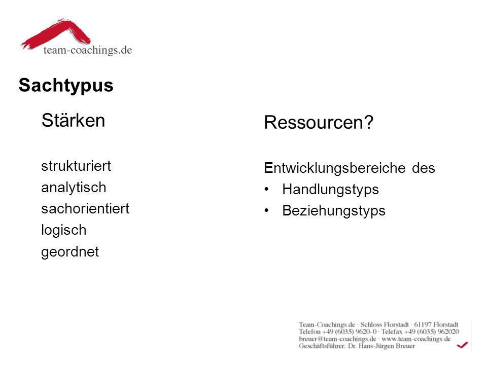 Sachtypus Stärken Ressourcen strukturiert Entwicklungsbereiche des
