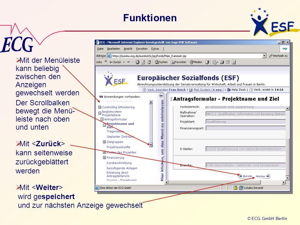 FunktionenMit der Menüleiste kann beliebig zwischen den Anzeigen gewechselt werden. Der Scrollbalken bewegt die Menü-leiste nach oben und unten.