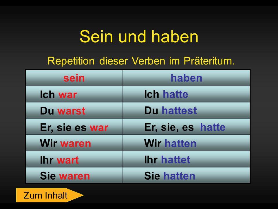 Repetition dieser Verben im Präteritum.
