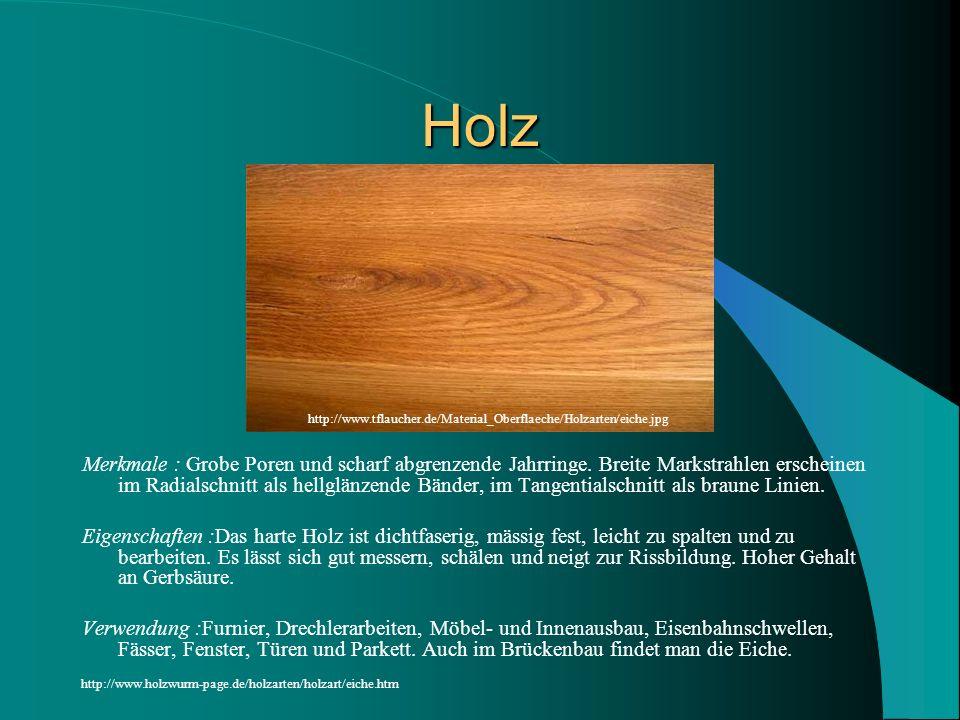 Holz http://www.tflaucher.de/Material_Oberflaeche/Holzarten/eiche.jpg.