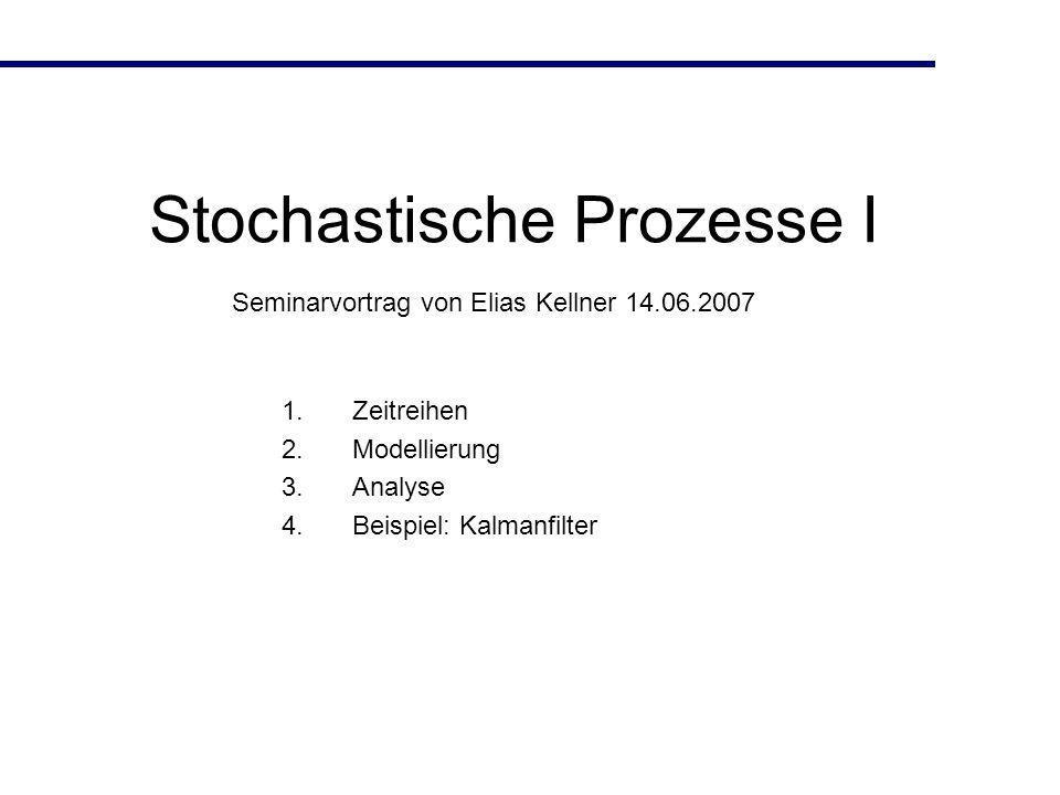 Stochastische Prozesse I