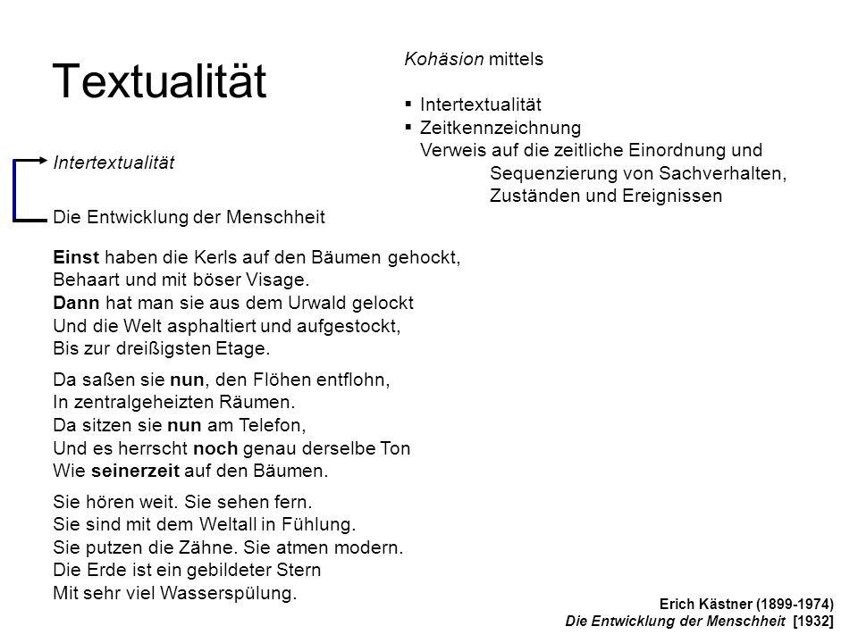 Textualität Kohäsion mittels Intertextualität Zeitkennzeichnung