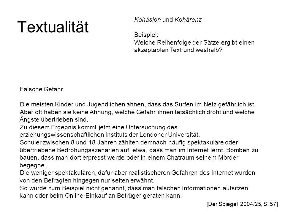 Textualität Kohäsion und Kohärenz Beispiel: