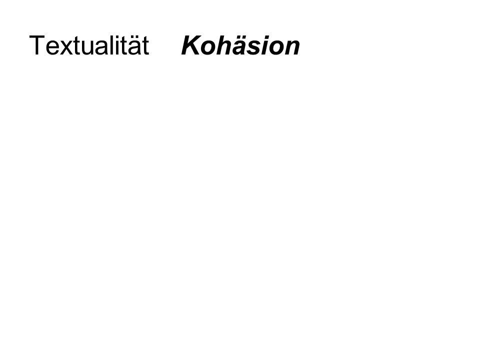 Textualität Kohäsion