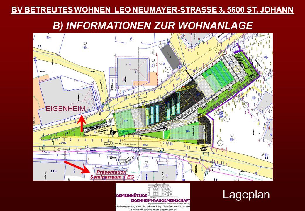 Lageplan B) INFORMATIONEN ZUR WOHNANLAGE