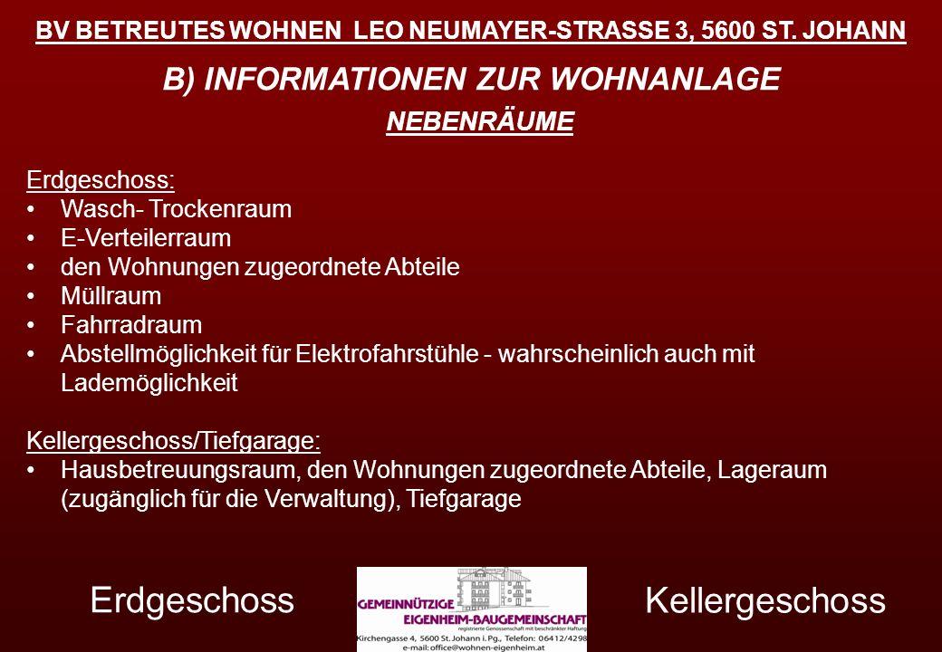 Erdgeschoss Kellergeschoss B) INFORMATIONEN ZUR WOHNANLAGE NEBENRÄUME