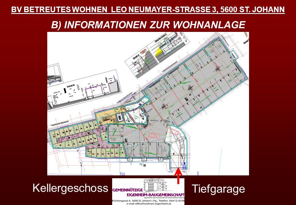 Kellergeschoss Tiefgarage B) INFORMATIONEN ZUR WOHNANLAGE